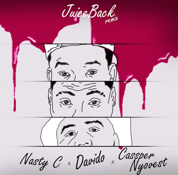 Nasty C – Juice Back (Remix) Ft. Davido & Cassper Nyovest