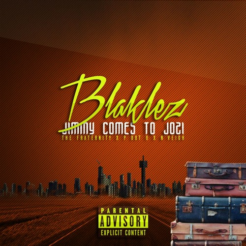 Blaklez Jimmy comes To Jozi
