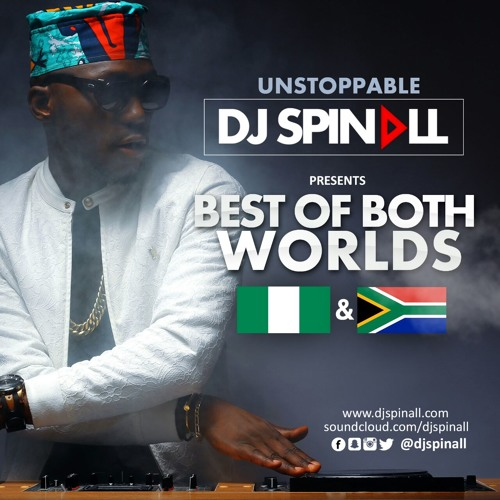 DJ Spinall Best Of Both Worlds Mix