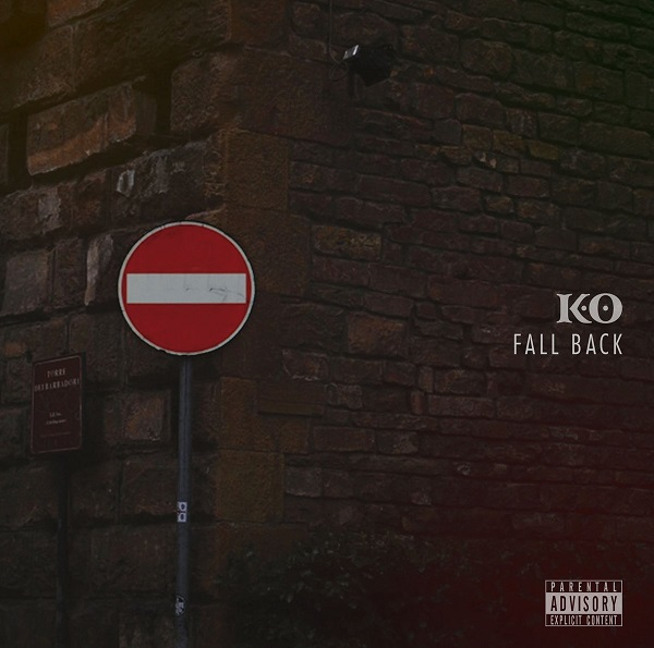 K.O – Fall Back (Prod. by Kam De La Kam, K.O & Scales)