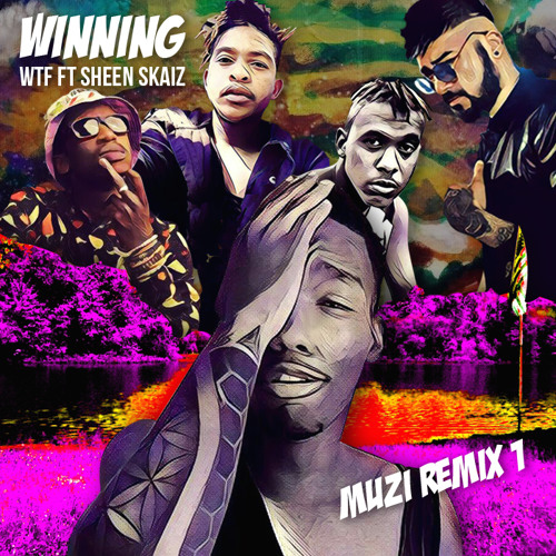WTF Winning Muzi Remix
