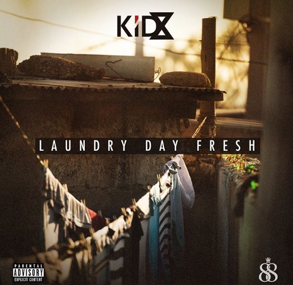 KiD X – Laundry Day Fresh (Prod. Makwa 6eats)