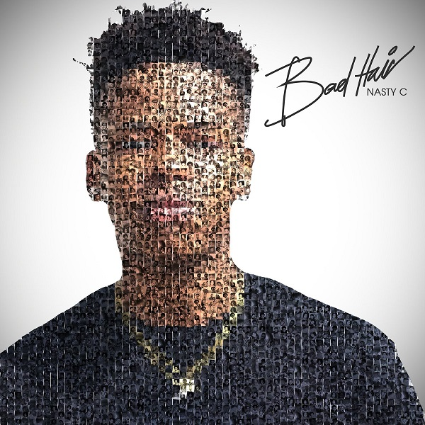 STREAM & DOWNLOAD: Nasty C – Bad Hair Album