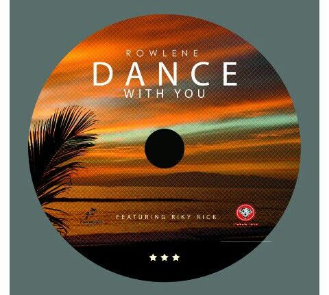 Rowlene ft. Riky Rick – Dance With You