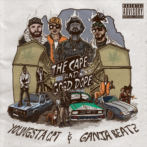 YoungstaCpt x Ganja Beatz The Cape and Good Dope EP