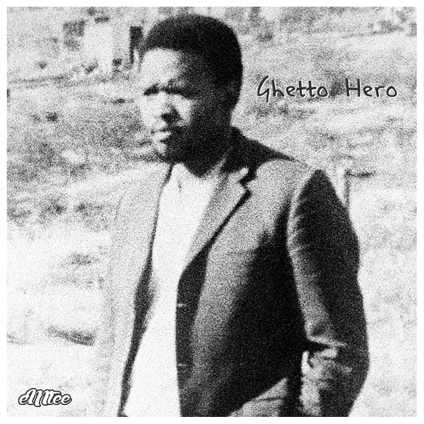 Emtee Ghetto Hero