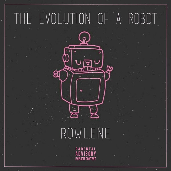 Rowlene – The Evolution of a Robot (EP)