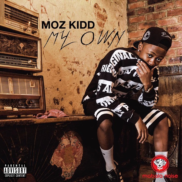 Moz Kidd My Own