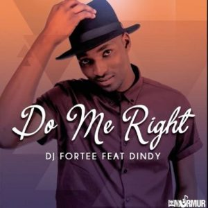 DJ Fortee Do Me Right