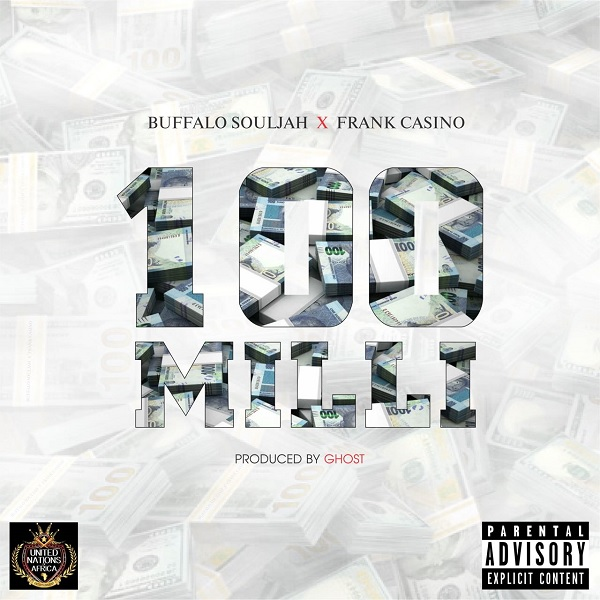 Buffalo Souljah 100 Milli Artwork