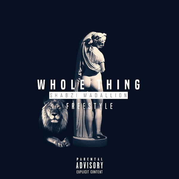 ShabZi Madallion Whole Thing (Freestyle) Artwork