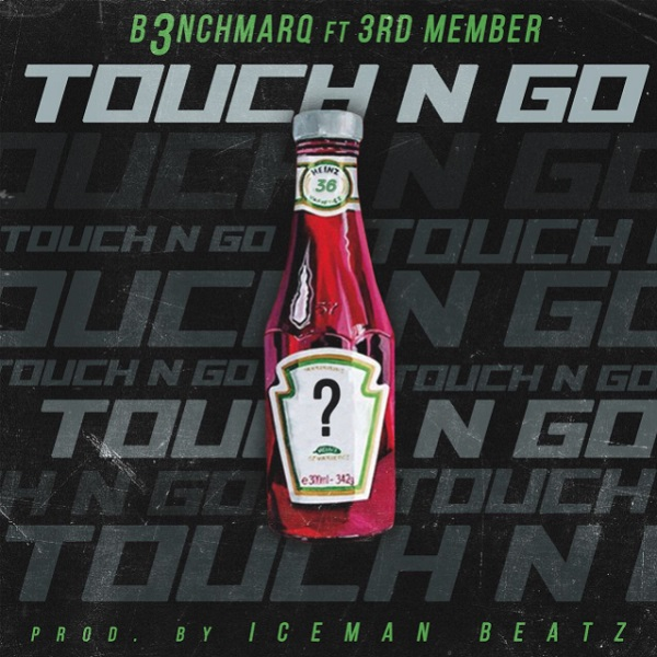 B3nchMarQ Touch N Go Artwork