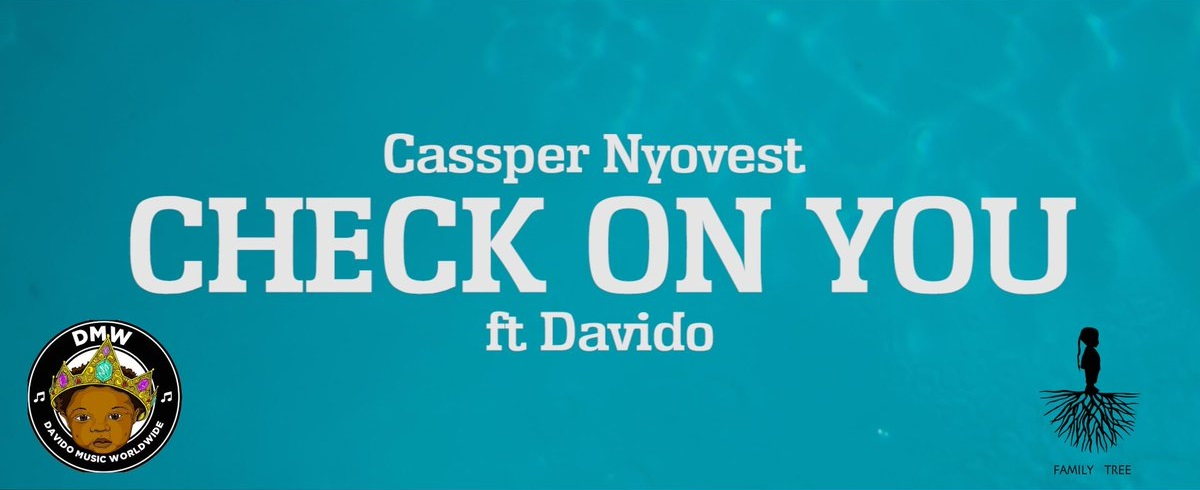 Cassper Nyovest Check On You