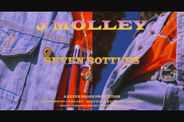 VIDEO: J Molley – Seven Bottles