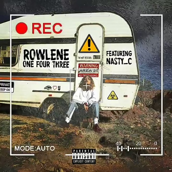 Rowlene – 143 ft. Nasty C