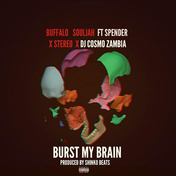 Buffalo Souljah Burst My Brain Artwork