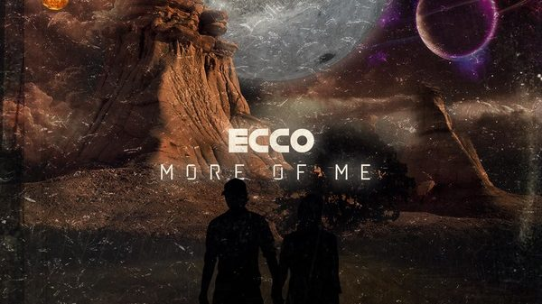 Ecco - More of Me
