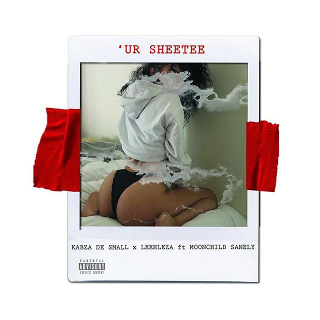 Kabza De Small, Leehleza – Ur Sheetee ft. Moonchild Sanelly