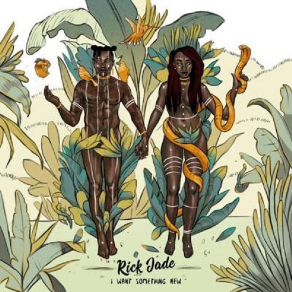 Rick Jade – Sumtin New ft. Kly